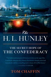 The H. L. Hunley by Tom Chaffin