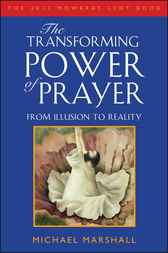 Transforming Power of Prayer by Michael Marshall