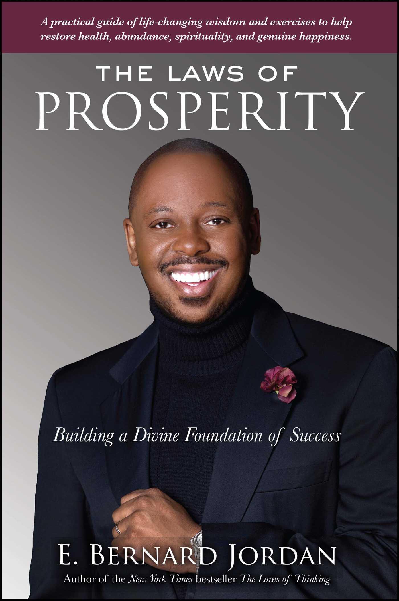 Download Ebook The Laws of Prosperity by E. Bernard Jordan Pdf