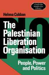 The Palestinian Liberation Organisation by Helena Cobban
