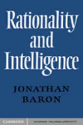 Rationality and Intelligence by Jonathan Baron