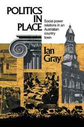 Politics in Place by Ian Gray