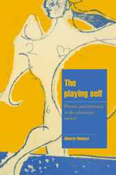 The Playing Self by Alberto Melucci