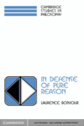 In Defense of Pure Reason by Laurence BonJour