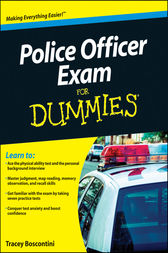 Police Officer Exam For Dummies by Raymond Foster