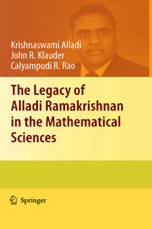 The Legacy of Alladi Ramakrishnan in the Mathematical Sciences by Krishnaswami Alladi