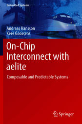 On-Chip Interconnect with aelite by Andreas Hansson