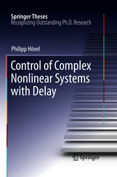 Control of Complex Nonlinear Systems with Delay by Philipp Hövel