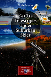 Go-To Telescopes Under Suburban Skies by Neale Monks