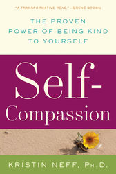 Self-Compassion by Kristin Neff