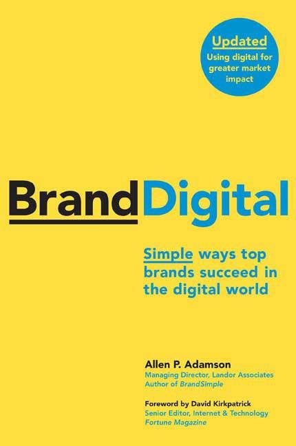 Download Ebook BrandDigital by Allen P. Adamson Pdf