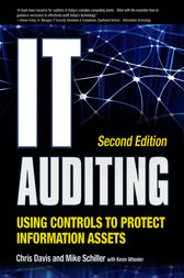 IT Auditing Using Controls to Protect Information Assets, 2nd Edition by Chris Davis