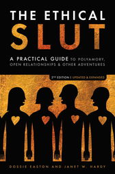 The Ethical Slut, Second Edition by Janet W. Hardy