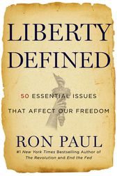 Liberty Defined by Ron Paul