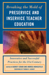 Breaking the Mold of Preservice and Inservice Teacher Education by Audrey Cohan