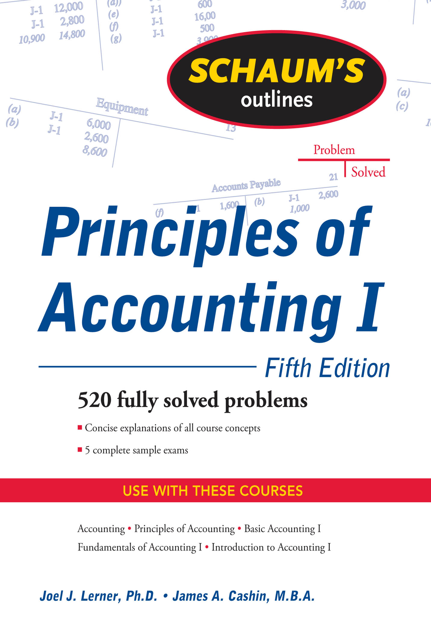 Download Ebook Schaum's Outline of Principles of Accounting I, Fifth Edition (5th ed.) by Joel J. Lerner Pdf