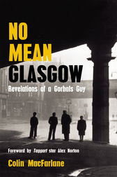 No Mean Glasgow by Colin MacFarlane