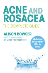 Acne and Rosacea by Alison Bowser