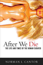 After We Die by Norman L. Cantor