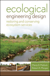 Ecological Engineering Design by Marty D. Matlock