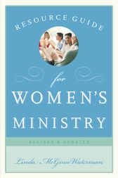 Resource Guide for Women's Ministry, Revised and Updated by Linda  McGinn Waterman