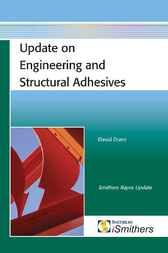 Update on Engineering and Structural Adhesives by David Dunn