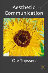 Aesthetic Communication by Ole Thyssen