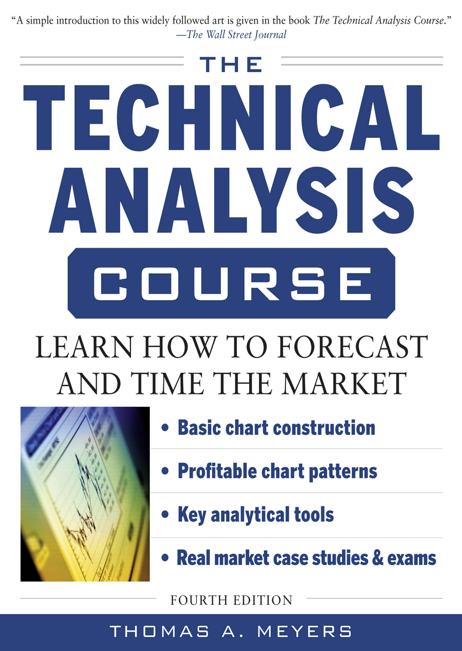 Download Ebook The Technical Analysis Course, Fourth Edition: Learn How to Forecast and Time the Market (4th ed.) by Thomas Meyers Pdf