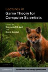 Lectures in Game Theory for Computer Scientists by Krzysztof R. Apt