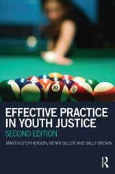 Effective Practice in Youth Justice by Martin Stephenson