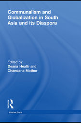 Communalism and Globalization in South Asia and its Diaspora by Deana Heath