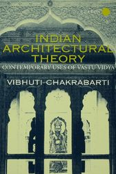 Indian Architectural Theory and Practice by Vibhuti Chakrabarti