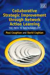Collaborative Strategic Improvement through Network Action Learning by Paul Coughlan