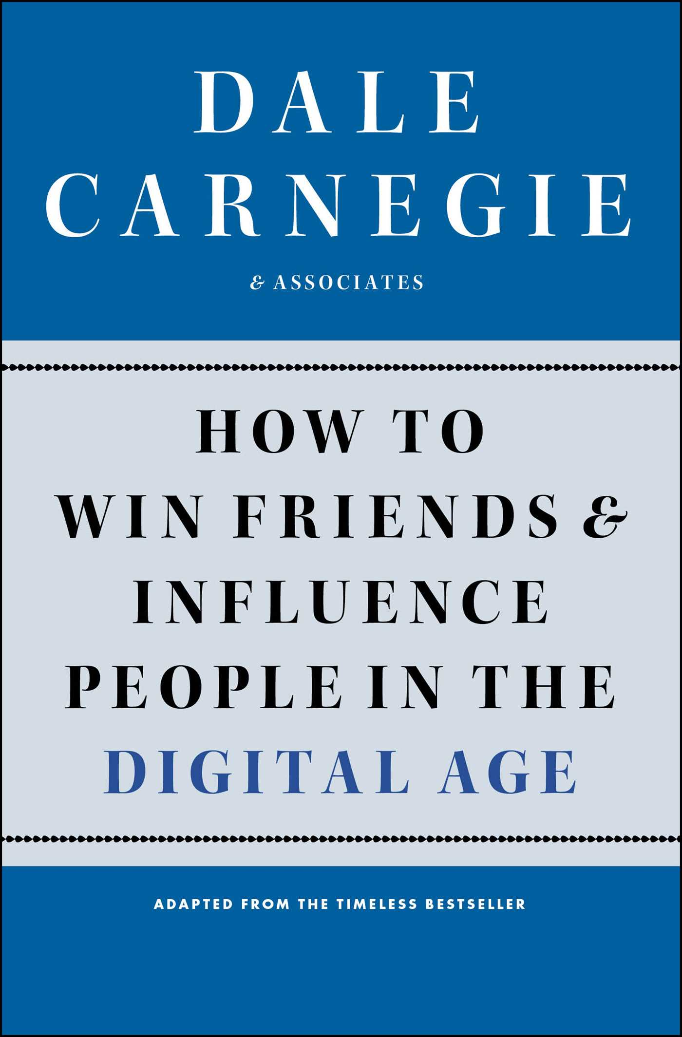 Download Ebook How to Win Friends and Influence People in the Digital Age by Dale Carnegie Pdf