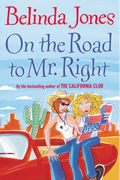 On The Road To Mr Right by Belinda Jones