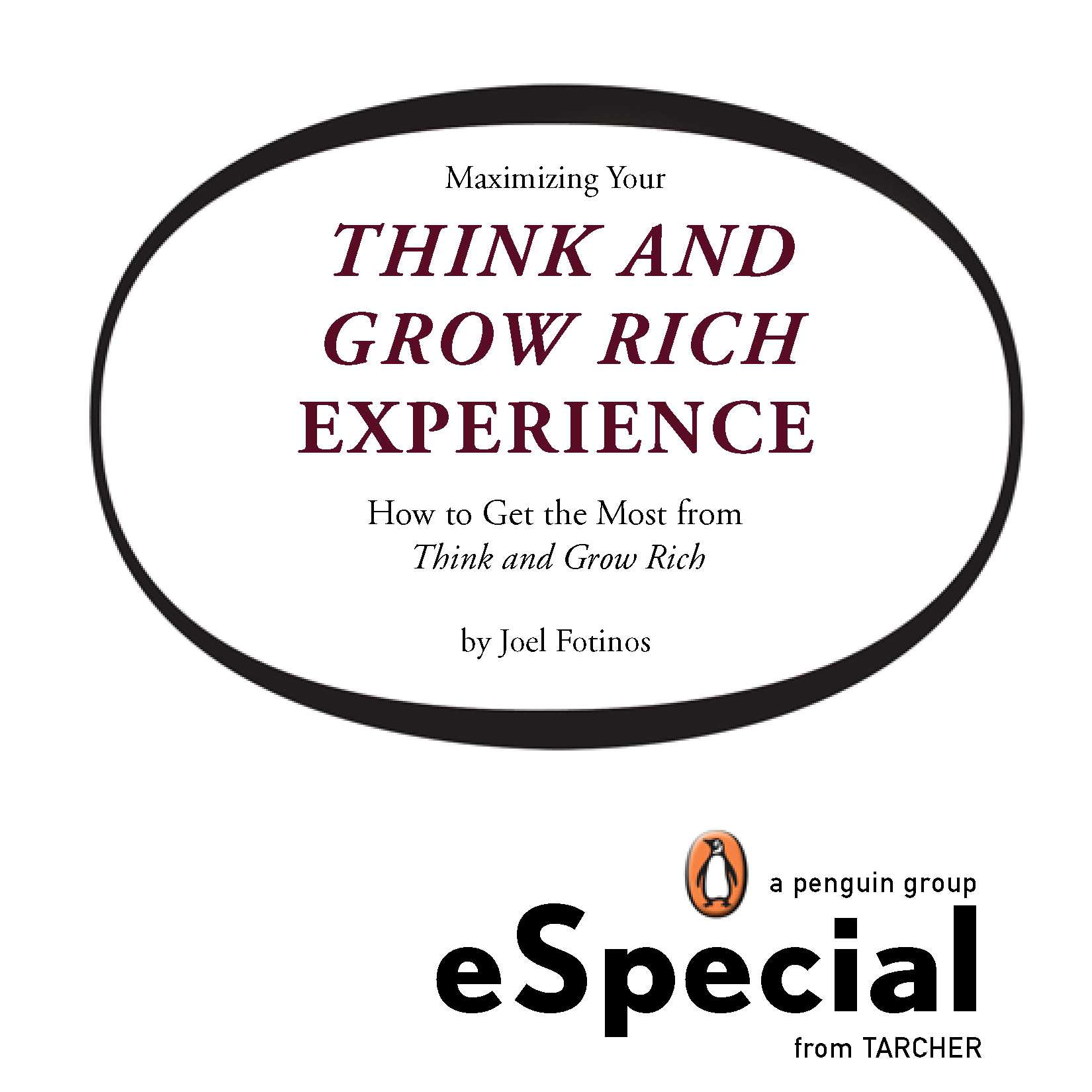 Download Ebook Maximizing Your Think and Grow Rich Experience by Joel Fotinos Pdf