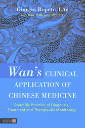 Wan's Clinical Application of Chinese Medicine by Giorgio Repeti