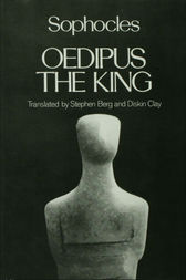 Oedipus the King by Sophocles;  Stephen Berg;  Diskin Clay