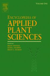 Encyclopedia of Applied Plant Sciences by Brian Thomas