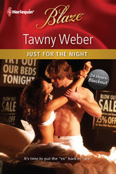 Just for the Night by Tawny Weber