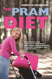 The Pram Diet by Rebecca Mugridge
