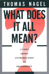 What Does It All Mean? by Thomas Nagel