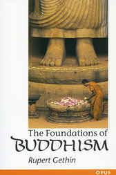 The Foundations of Buddhism by Rupert Gethin