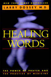 Healing Words by Larry Dossey