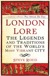 London Lore by Steve Roud