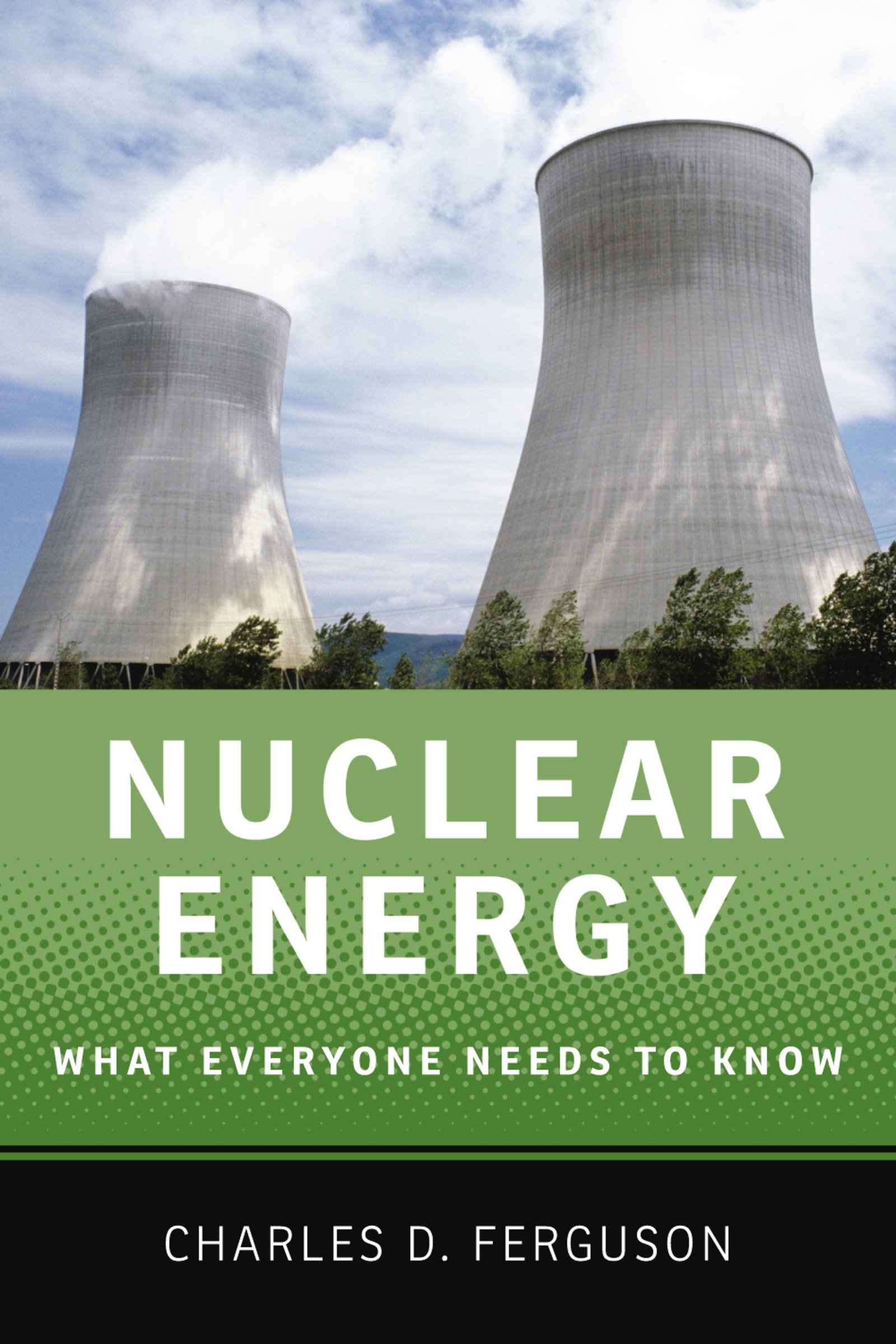 Download Ebook Nuclear Energy by Charles D. Ferguson Pdf
