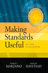 Making Standards Useful in the Classroom by Robert J. Marzano
