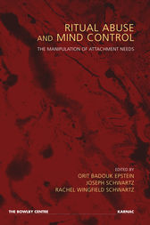 Ritual Abuse and Mind Control by Orit Badouk Epstein