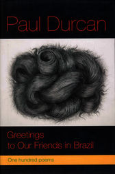 Greetings to Our Friends in Brazil by Paul Durcan
