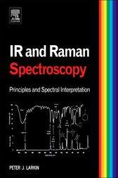 Infrared and Raman Spectroscopy by Peter Larkin